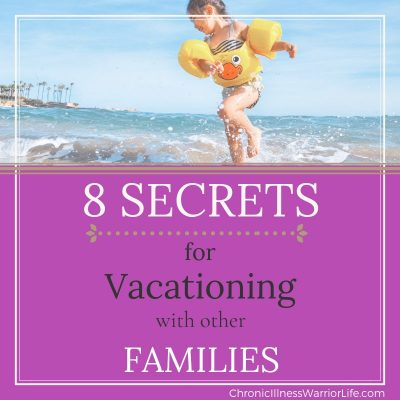 Learn the 8 secrets that will make vacationing with other families a success!