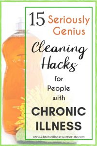 Cleaning is so hard when you live with a chronic illness and I can't always afford to pay someone to clean my house. These chronic illness cleaning hacks are phenomenal. #chronicillnesswarriorlife #chronicillnesstips #chronicillness #chronicillnesshacks #cleaninghacks #easycleaning