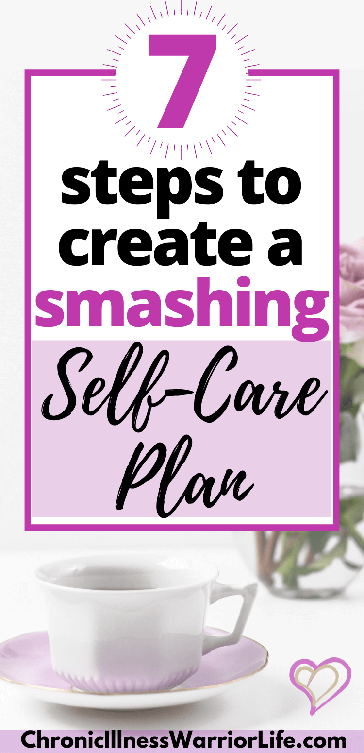 One of the best things you can do for your mental health is to create a self care plan that you stick to. Use these 7 easy steps to get started with your new self care routine. #health #selfcare via @chronicillnesswarriorlife