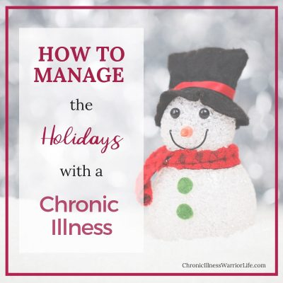How to Manage the Holidays with Chronic or Mental Illness (and Keep Your Sanity)