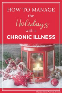 These tips are awesome and I will definitely be using them this holiday season. I never really knew how to manage the holidays with my chronic illness. Putting myself first is not something I always feel comfortable doing.