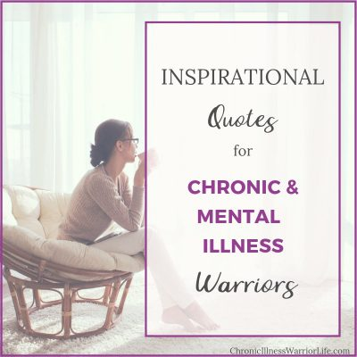 51 Quotes of Strength and Courage for Chronic Warriors
