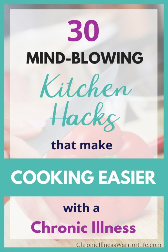 I can't believe I didn't know these kitchen hacks for living with chronic pain and fatigue! Every mom should teach their daughters these cooking tips and tricks before they grow up! #chronicillnesswarriorlife #cookinghacks #kitchentools #kitchengadgets #chronicillnesshacks #chronicillnesscooking #kitchenhacks