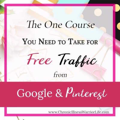 The ONE Course You Need to  Get Tons of Free Traffic from Pinterest and Google