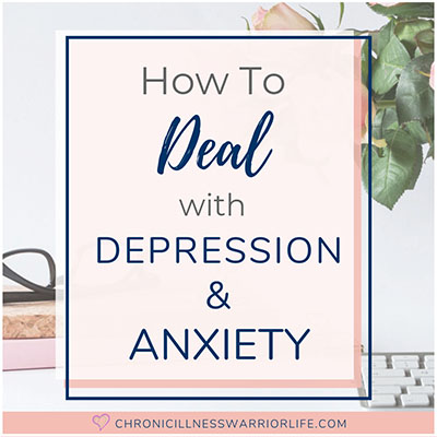 How to Deal with Anxiety and Depression [Hope and Mental Illness]