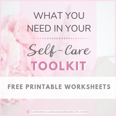 What You Need In Your Self Care Toolkit [Free Printable Worksheets]