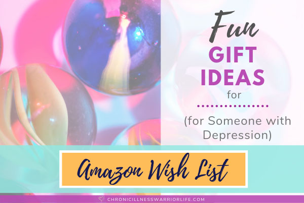 brightly colored marbles with text overlay that says fun gift ideas for a depressed friend