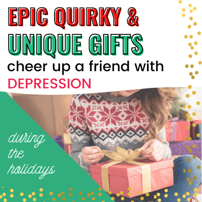 Unique & Quirky Christmas Gifts (for People with Depression)