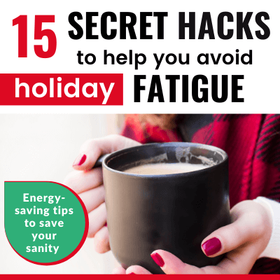 15 Simple Chronic Illness Holiday Hacks to Minimize Stress & Fatigue