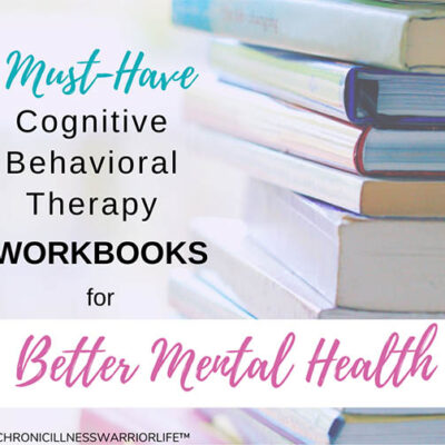 The Best Cognitive Behavioral Therapy Workbooks for Improving Your Mental Health