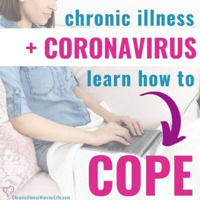 How to Cope with Anxiety about the Coronavirus Pandemic When You Have a Chronic Illness