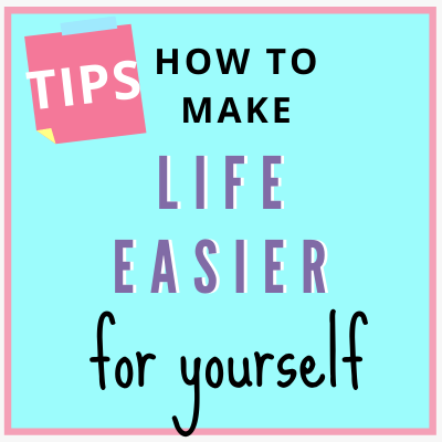 square sticky note with tips to make life easier for yourself