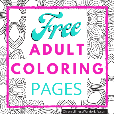 200+ Breathtaking FREE (Printable) Adult Coloring Pages For Chronic Illness Warriors